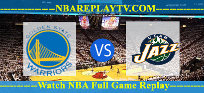 Utah Jazz vs Golden State Warriors 13 -12- 2019