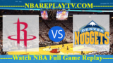Denver Nuggets vs Houston Rockets – JAN-07-2019