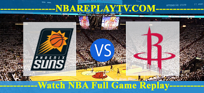 Houston Rockets vs Phoenix Suns 12 Apr 2021 Replays Full Game