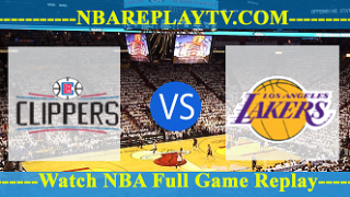 LA Clippers vs Los Angeles Lakers 22 -10- 2019
