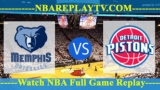 Memphis Grizzlies vs Detroit Pistons – APR-09-2019