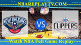 New Orleans Pelicans vs Los Angeles Clippers 14 -11- 2019