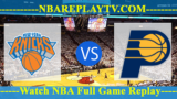 Indiana Pacers vs New York Knicks – JAN-11-2019