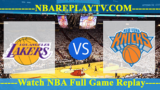 Los Angeles Lakers vs New York Knicks – July 10, 2018