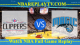 Orlando Magic vs LA Clippers – JAN-06-2019
