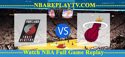Portland Trail Blazers vs Miami Heat