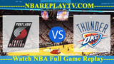 Oklahoma City Thunder vs Portland Trail Blazers 19 Apr 2019