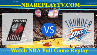 Portland Trail Blazers vs Oklahoma City Thunder – FEB-11-2019