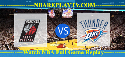 Portland Trail Blazers vs Oklahoma City Thunder 08 -12- 2019