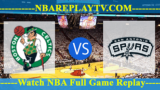 San Antonio Spurs vs Boston Celtics – MAR-24-2019