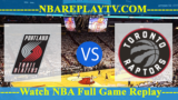 Toronto Raptors vs Portland Trail Blazers – DEC-14-2018