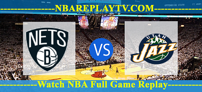 Utah Jazz vs Brooklyn Nets 05 Jan 2021 Replays Full Game