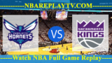 Sacramento Kings vs Charlotte Hornets – JAN-17-2019