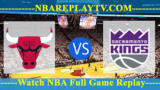 Sacramento Kings vs Chicago Bulls – DEC-10-2018