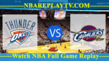 Oklahoma City Thunder vs Cleveland Cavaliers – Nov 28, 2018