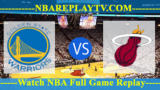 NBA SL Miami Heat vs Golden State Warriors July 3, 2019