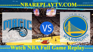 Golden State Warriors vs Orlando Magic – FEB-28-2019