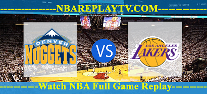 Denver Nuggets vs Los Angeles Lakers 12 -02 – 2020