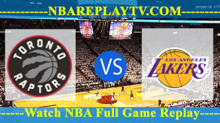 Los Angeles Lakers vs Toronto Raptors – MAR-14-2019