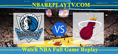 Miami Heat vs Dallas Mavericks