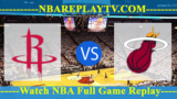 Miami Heat vs Houston Rockets 18 -10- 2019