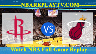 Miami Heat vs Houston Rockets – FEB-28-2019