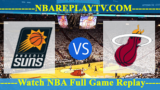 Miami Heat vs Phoenix Suns – DEC-07-2018