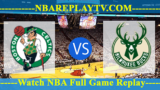 EAST SEMIFINALS – GAME 2 – Boston Celtics vs Milwaukee Bucks 30 Apr 2019