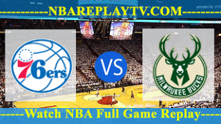 Milwaukee Bucks vs Philadelphia 76ers – APR-04-2019
