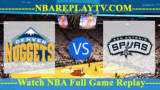 WEST 1ST ROUND – GAME 7 – Denver Nuggets vs San Antonio Spurs 27 Apr 2019