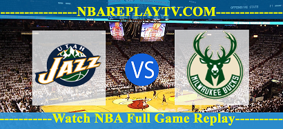 Utah Jazz vs Milwaukee Bucks 08 -11- 2019