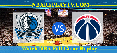 Washington Wizards vs Dallas Mavericks 07 -02 – 2020