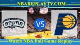 San Antonio Spurs vs Indiana Pacers – July 7, 2018