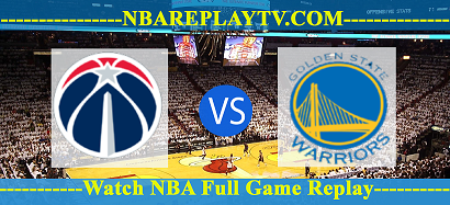 Golden State Warriors vs Washington Wizards 01 -03 – 2020