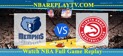Atlanta Hawks vs Memphis Grizzlies