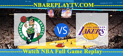 Boston Celtics vs Los Angeles Lakers 20 -01 – 2020 nba replay