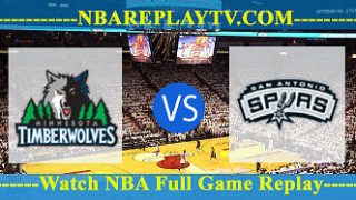 Minnesota Timberwolves vs San Antonio Spurs – Oct 17, 2018