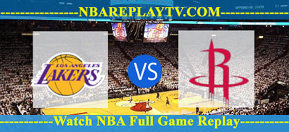 Game 4 Los Angeles Lakers vs Houston Rockets 10 Sep 2020 NBA Replays